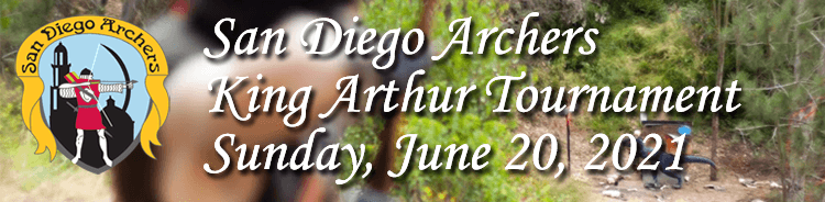 San Diego Archers King Arthur Tournament 2021