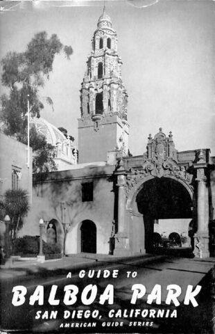 1941, Balboa Park, A Comprehensive Guide, 1941